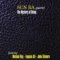 Sun Ra Quartet Featuring Michael Ray - Luqman Ali - John Gilmore - The Mystery Of Being (3xLP, Comp, 140 + Box) - NEW