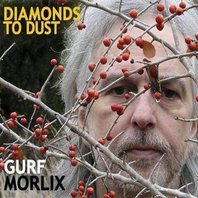 Gurf Morlix - Diamonds To Dust (CD, Album) - USED