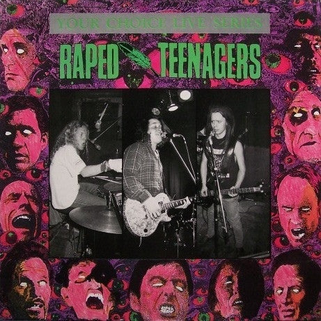Raped Teenagers - Your Choice Live Series (LP) - USED