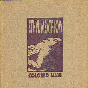 "Ethyl Meatplow - Colored Maxi (12"", Blu) - USED"