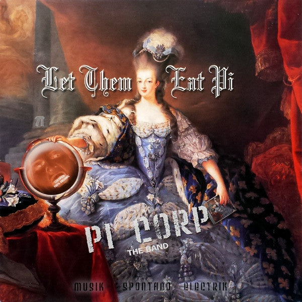 Pi Corp - Let Them Eat Pi (Musik Spontano Electrik) (LP, Album, RE) - NEW