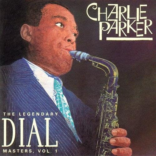 Charlie Parker - The Legendary Dial Masters, Volume 1 (CD, Comp, RE) - USED