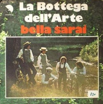 "La Bottega Dell'Arte - Bella Sarai (7"") - USED"