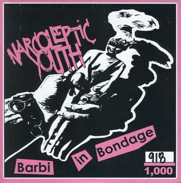"Narcoleptic Youth - Barbi In Bondage (7"", EP, Ltd, Tra) - USED"
