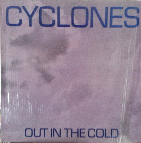 "Cyclones (9) - Out In The Cold (12"", EP) - USED"
