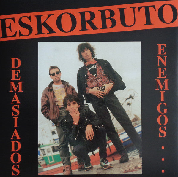 Eskorbuto - Demasiados Enemigos (LP, Album, RE, Gat) - NEW