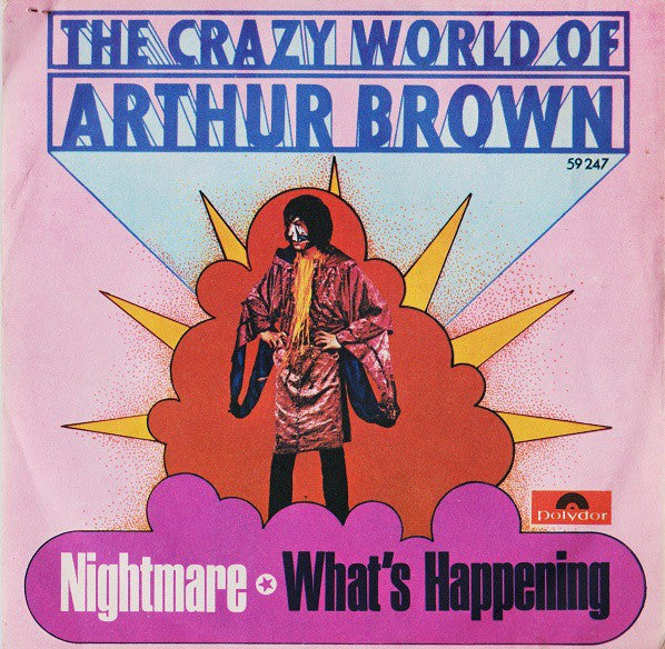 "The Crazy World Of Arthur Brown - Nightmare / What's Happening (7"", Mono) - USED"