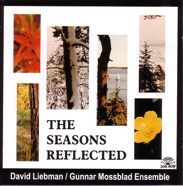 David Liebman / Gunnar Mossblad Ensemble - The Seasons Reflected (CD, Album, Enh) - USED