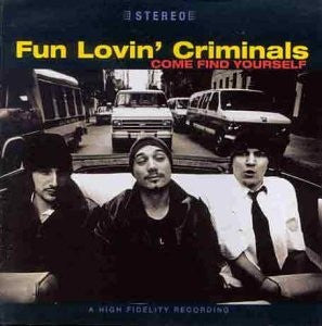 Fun Lovin' Criminals - Come Find Yourself (CD, Album) - USED