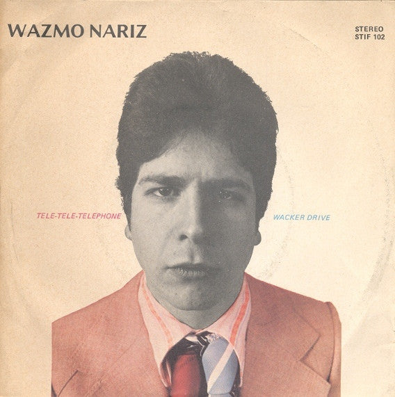 "Wazmo Nariz - Tele-Tele-Telephone / Wacker Drive (7"", Single) - USED"