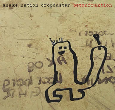 Betonfraktion - Snake Nation Cropduster (LP, Album, Ltd) - USED