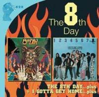 The 8th Day - The 8th Day...Plus + I Gotta Get Home...Plus (2xCD, Album, Comp, RE, RM) - USED