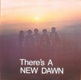 New Dawn* - There's A New Dawn (LP, Album, RE) - NEW