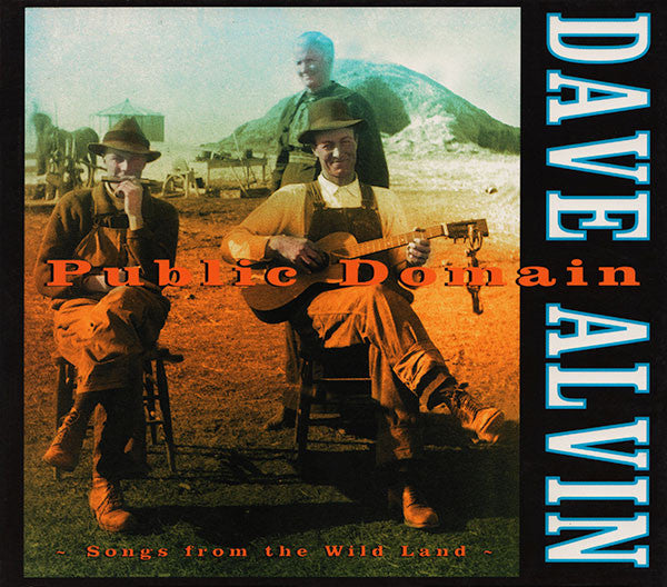 Dave Alvin - Public Domain: Songs From The Wild Land (CD, Album) - USED