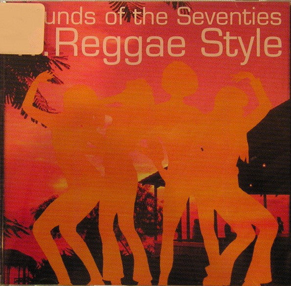 Various - Sounds Of The Seventies ...Reggae Style (CD, Comp) - USED