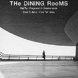 "The Dining Rooms - Sei Tu / Cosi Ti Amo (12"") - USED"