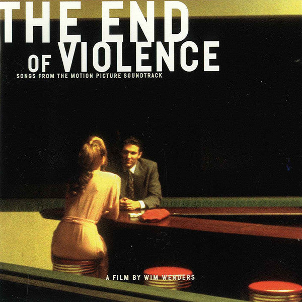 Various - The End Of Violence - Songs From The Motion Picture Soundtrack (CD, Album) - USED