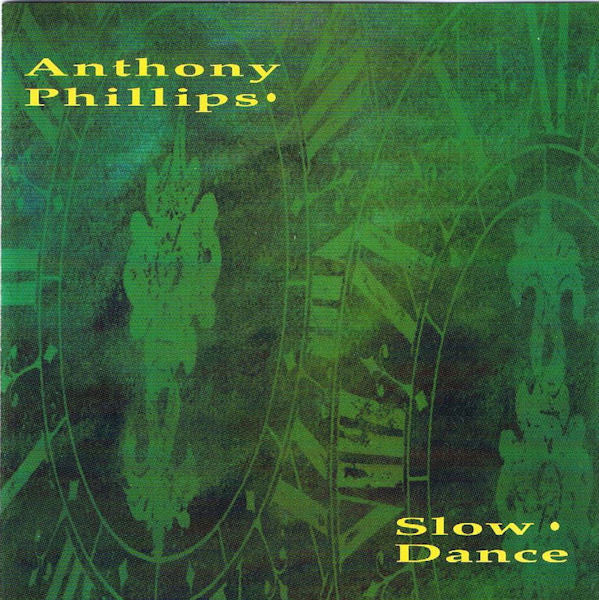Anthony Phillips - Slow Dance (CD, Album, RE) - USED
