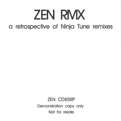 Various - ZEN RMX - A Retrospective Of Ninja Tune Remixes (2xCD, Comp, Promo) - USED