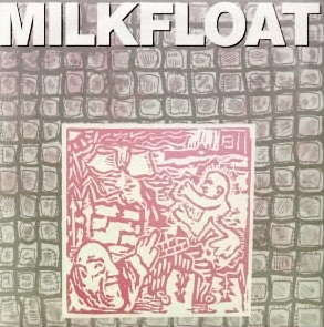 "Milkfloat* - Rule And Thumb (7"", Ltd) - USED"