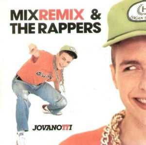 "Jovanotti - Mix (Remix) / The Rappers (7"") - USED"