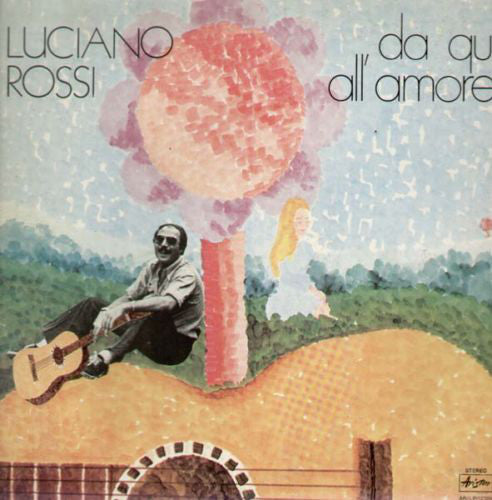 Luciano Rossi - Da Qui All'Amore (LP, Album, Gat) - USED