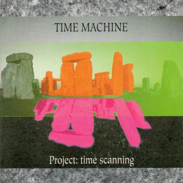 Time Machine (6) - Project: Time Scanning (CD, EP) - NEW