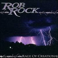 Rob Rock - Rage Of Creation (CD, Album) - NEW