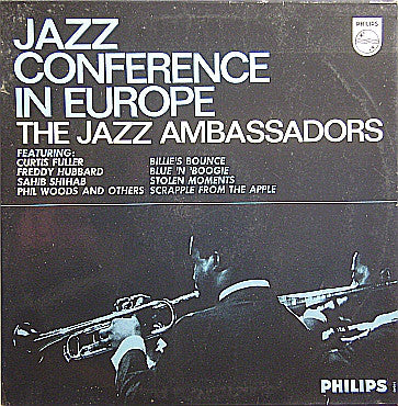 The Jazz Ambassadors Featuring: Curtis Fuller, Freddie Hubbard, Sahib Shihab, Phil Woods - Jazz Conference In Europe (LP, Album, Mono) - USED