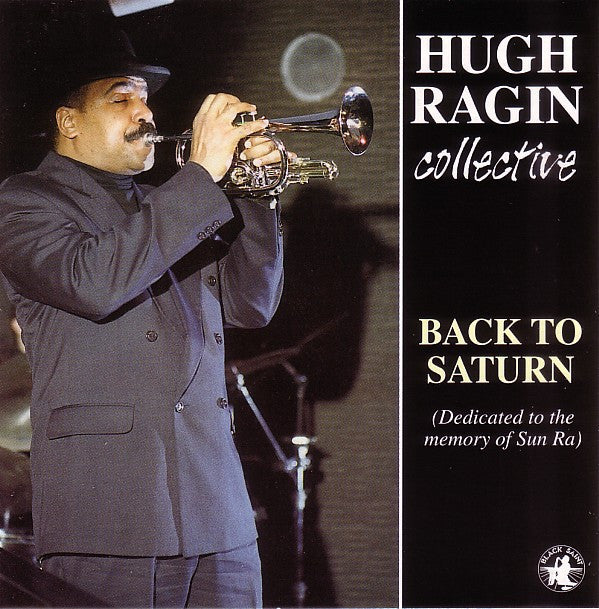 Hugh Ragin Collective - Back To Saturn (CD, Album) - NEW