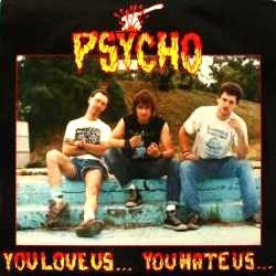 "Psycho (10) - You Love Us... You Hate Us... (12"", RE, Gol) - NEW"