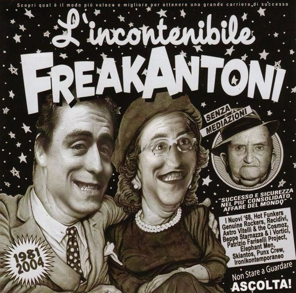 Freak Antoni - L'incontenibile Freak Antoni (1981-2004) (CD, Comp) - USED