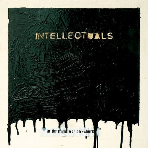 The Intellectuals - In The Middle Of Darkwhere (LP, Album, Ltd) - NEW