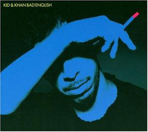 Kid & Khan - Bad English (CD, Album, Enh) - USED