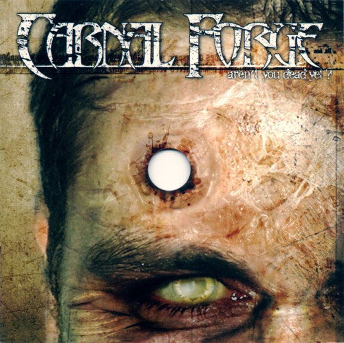 Carnal Forge - Aren't You Dead Yet? (CD, Album) - USED
