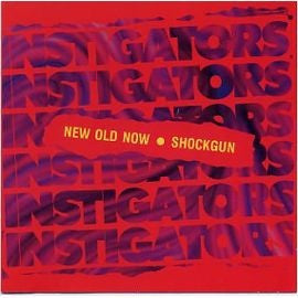 Instigators - New Old Now • Shockgun (CD, Comp) - USED