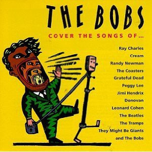 The Bobs - The Bobs Cover The Songs Of (CD, Album) - USED