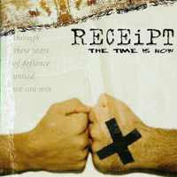 Receipt - The Time Is Now (CD, MiniAlbum) - USED