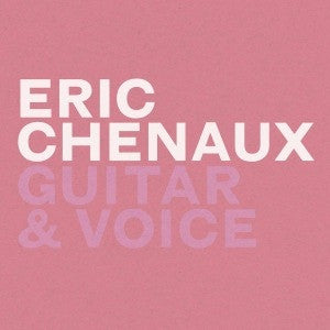 Eric Chenaux - Guitar & Voice (CD, Album) - NEW