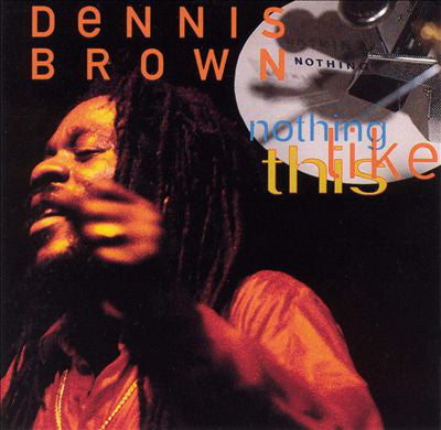Dennis Brown - Nothing Like This (CD, Album) - NEW