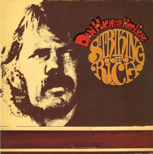 Dan Hicks & His Hot Licks* - Striking It Rich! (LP) - USED