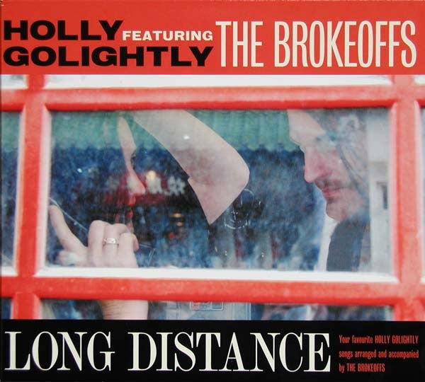 Holly Golightly Featuring The Brokeoffs* - Long Distance (CD, Album) - NEW