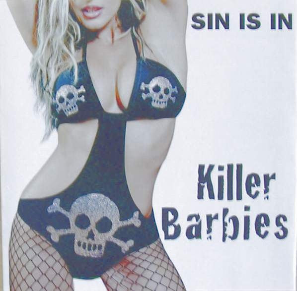 Killer Barbies* - Sin Is In (CD, Album) - NEW