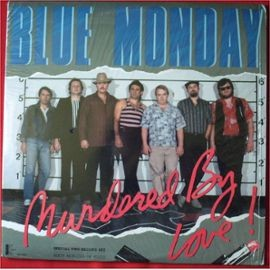 Blue Monday (3) - Murdered By Love (2xLP) - NEW