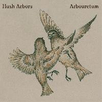 Hush Arbors / Arbouretum - Aureola (LP, Ltd) - NEW