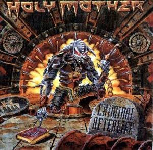 Holy Mother - Criminal Afterlife (CD, Album) - NEW