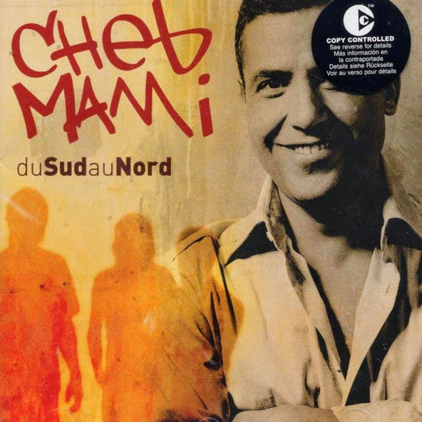 Cheb Mami - Du Sud Au Nord (CD, Comp, Copy Prot.) - USED