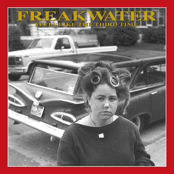Freakwater - Feels Like The Third Time (LP, Album, Ltd, RE, RM) - NEW