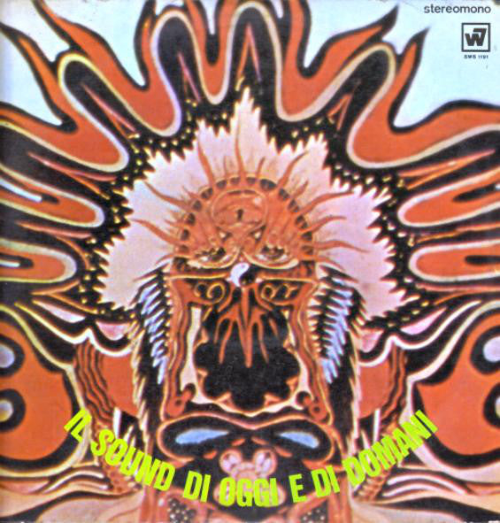 Various - Il Sound Di Oggi E Di Domani (The Sound Of Today And Tomorrow) (LP, Comp, Spl) - USED