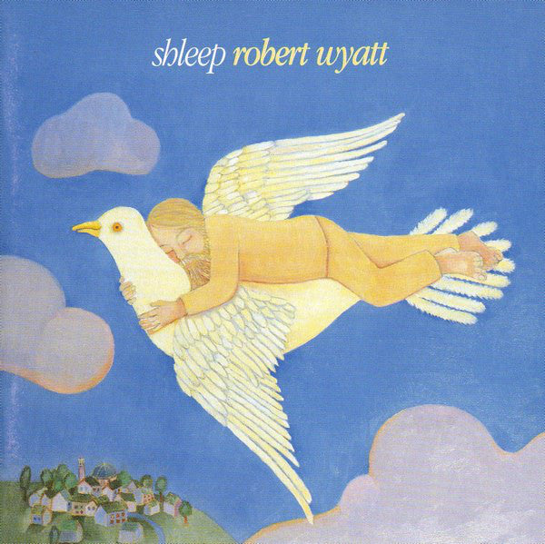Robert Wyatt - Shleep (CD, Album, MPO) - USED